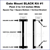 Gate Mount - BLACK -  Kit #1 - POST - SQUARE TOP & BOTTOM - 2 to 3.5 INCH