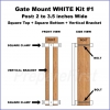 Gate Mount - WHITE -  Kit #1 - POST - SQUARE TOP & BOTTOM - 2 to 3.5 INCH