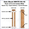 Gate Mount - WHITE -  Kit #2 - POST - SQUARE TOP & BOTTOM - 3.5 to 5.5 INCH