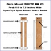 Gate Mount - WHITE -  Kit #3 - POST - SQUARE TOP & BOTTOM - 5.5 to 7.5 INCH